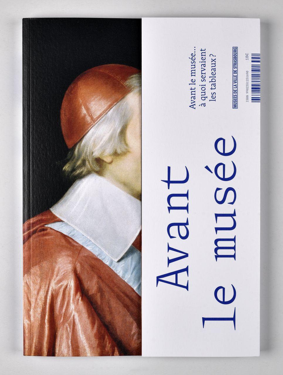 Couverture du catalogue de l'exposition À quoi servaient les tableaux ?