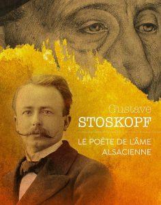 Stoskopf Le poète de l'âme alsacienne Couverture du catalogue d'expo