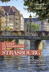 Catherine Jordy Guide du promeneur de Strasbourg Couverture