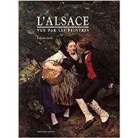 Catherine Jordy L'Alsace vue par les peintres Couverture